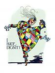 Click image for larger version  Name:I_HATE_DIGNITY.jpg Views:178 Size:221.5 KB ID:181234